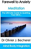 Farewell to Anxiety - Meditation, Olivier Becherel, 1475100612