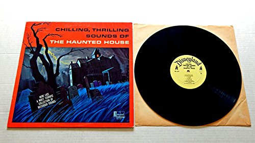 Halloween Sound Effects CHILLING, THRILLING SOUNDS OF THE HAUNTED HOUSE - Walt Disney Productions 1964 - USED Vinyl LP Record - 1973 Reissue Pressing - Scary Sound EFX from the Walt Disney Studios ()