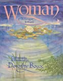 img - for Woman: A Unique Tribute by Dorothy Boux (1999-01-01) book / textbook / text book
