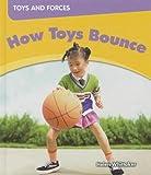 How Toys Bounce, Helen Whittaker, 1599204630
