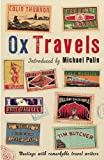 """OxTravels - Meetings with remarkable travel writers (Ox Tales)"" av Michael Palin"