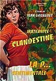 Maternite clandestine & la p... sentimentale 2 films (1953-1958)