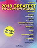 2018 Greatest Pop & Movie Hits Songbook For Piano: Big Note Piano (Volume 1)
