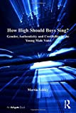 How High Should Boys Sing? 9780754664758