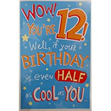 Wow! You're 12! Happy Birthday Greeting Card - Cool Awesome Twelve Twelfth 12th