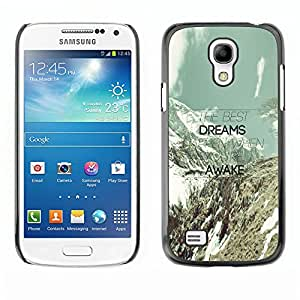 Qstar Arte & diseño plástico duro Fundas Cover Cubre Hard Case Cover para SAMSUNG Galaxy S4 mini VERSION! / i9190 / i9192 ( Dreams Awake Mountains Clouds Teal Message)