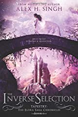 The Inverse Selection: She is the KEY to destiny & destruction... (Tapestry) Paperback