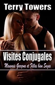 Visites Conjugales- Elixa Everett