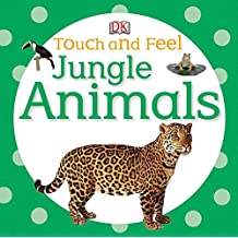Touch and Feel: Jungle Animals