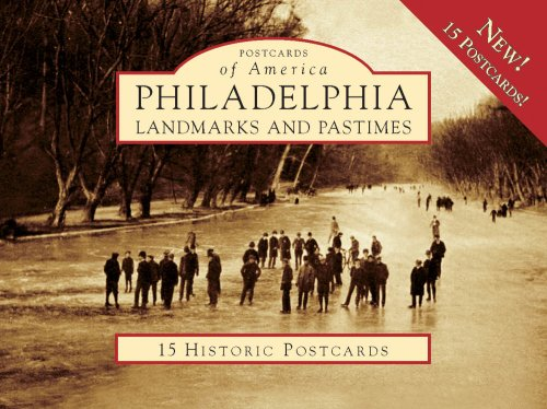 Philadelphia: Landmarks and Pastimes (Postcards of America: Pennsylvania)