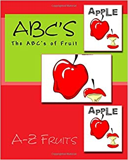 ABC's: The ABC's of Fruit