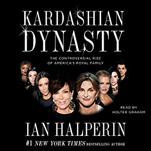 Kardashian Dynasty Audiobook