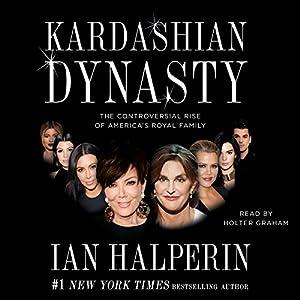Kardashian Dynasty Audiobook