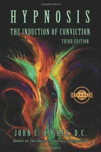 Hypnosis The Induction of Conviction by Brand: National Guild of Hypnotists, Inc.