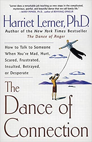 The Dance of Connection: How to Talk to Someone When You're