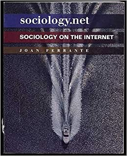 sociology net sociology on the internet joan ferrante amazon sociology net sociology on the internet joan ferrante com books