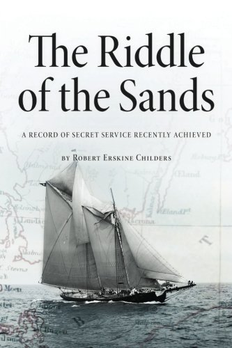 The Riddle Of The Sands: A Record Of Secret Service Recently Achieved