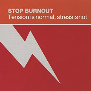 Stop Burnout: Tension Is Normal, Stress Is Not Speech