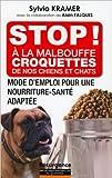 Stop ! A la malbouffe - Croquettes de nos chiens et chats