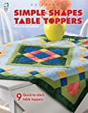 Simple Shapes Table Toppers