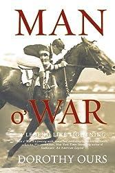 Man o' War: A Legend Like Lightning by Dorothy Ours (2007-05-01)