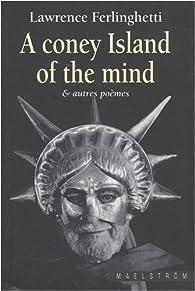 A coney island of the mind et autres poèmes par Lawrence Ferlinghetti