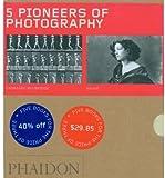 Five Pioneers of Photography - 2008 Boxed Set, Francesco Bonami, 0714849375