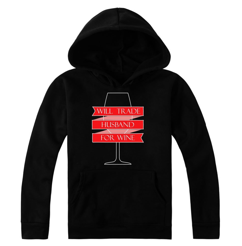 idcommerce Will Trade Husband for Wine Nice Glass of Wine Women's Hoodie Pullover XX-Large