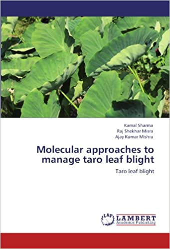Molecular approaches to manage taro leaf blight: Taro leaf blight