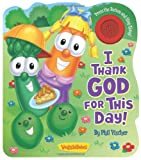 I Thank God for This Day!, Phil Vischer, 0824918975