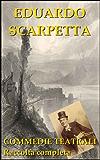 Commedie teatrali: la raccolta completa (Il teatro di Napoli Vol. 1)