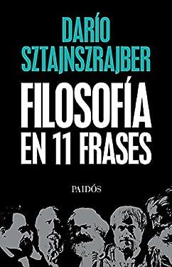 Filosofía en 11 frases (Spanish Edition)