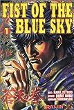 Fist of the Blue Sky: v. 1 by Hara Tetsuo (Artist), Horie Nobu (18-Jun-2003) Paperback