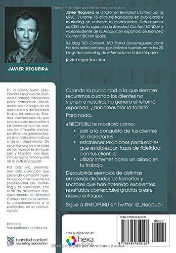 #NEOPUBLI: Aprende a comunicar tu marca mediante el contenido (Spanish Edition): JAVIER REGUEIRA: 9788494849107: Amazon.com: Books