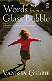 Words from a Glass Bubble (Salt Modern Poets S.)