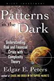 Patterns in the Dark, Edgar E. Peters, 047123947X
