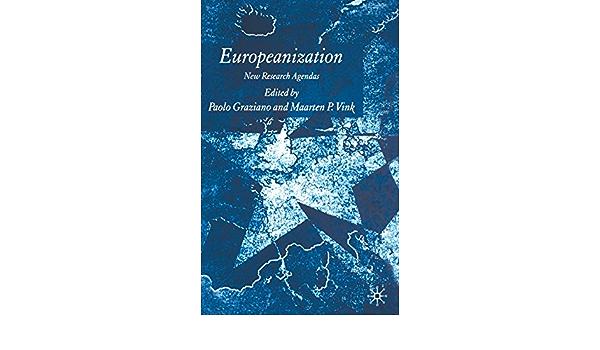 Europeanization: New Research Agendas: Amazon.es: Graziano ...