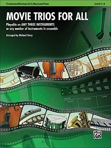 Movie Trios for All: Trombone, Baritone B.C., Bassoon, Tuba (Instrumental Ensembles for All)