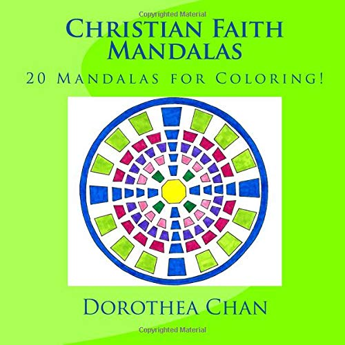 Christian Faith Mandalas: 20 Mandalas for Coloring! ebook