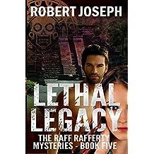 Lethal Legacy (Raff Rafferty Mystery Series Book 5)
