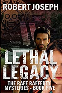 Lethal Legacy by Robert Joseph ebook deal