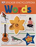 Sticker Encyclopedia Words, Dorling Kindersley Publishing Staff, 0756652332