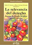 img - for La Relevancia del Derecho (Spanish Edition) book / textbook / text book