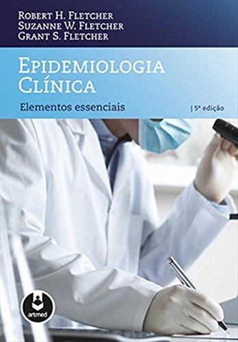 Epidemiologia Clínica. Elementos Essenciais