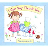 I Can Say Thank You (Picture Book)