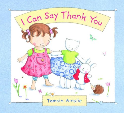 I Can Say Thank You (Picture Book) pdf