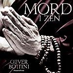 Mord i Zen [Murder in Zen] | Oliver Bottini