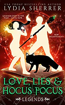 Love, Lies, and Hocus Pocus: Legends (The Lily Singer Adventures, Book 4) by [Sherrer, Lydia]