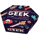 Rejoue la scène Geek