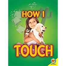 How I Touch (My Body)